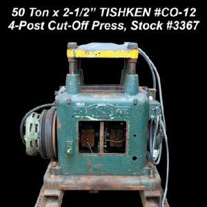 Cut-off | 50 Ton x 2 1 2 TISHKEN CO 12 4 Post Cut Off Press